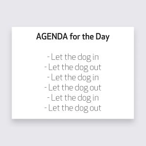Textschild - Dog's agenda